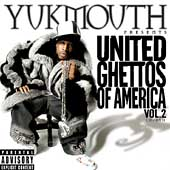Yukmouth: United Ghettos of America, Vol. 2 [PA]
