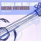 Guitar Virtuosos play Bach / Segovia, Williams