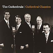 The Cathedrals: Cathedral Classics [New Haven]