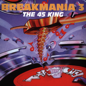 The 45 King: Breakmania, Vol. 3