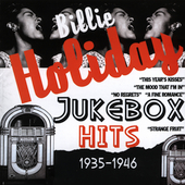 Billie Holiday: Jukebox Hits 1935-1946