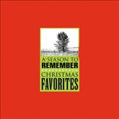 Various Artists: A Season To Remember: Christmas Favorites