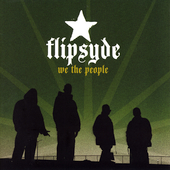 Flipsyde: We the People [Bonus Track] [Edited] [PA]