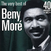 Beny Moré: The Very Best of Beny Moré