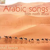 Chalf Hassan: Arabic Songs from North Africa