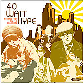 40 Watt Hype: Strong Feet on the Concrete [Digipak] *