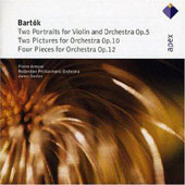 Bartok: Two Portraits For Violin & Orchestra Op.5, Two Pictures Op.10, Four Piec