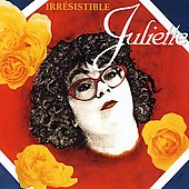 Juliette (France): Irresistible