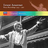 Original Masters - Ernest Ansermet - Decca Recordings 1953-1967