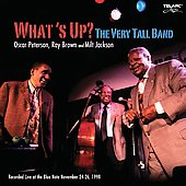 Oscar Peterson: What's Up?: The Very Tall Band