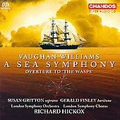 Vaughan Williams: A Sea Symphony, etc / Hickox, et al