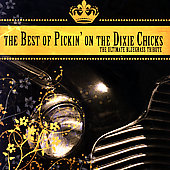 Pickin' On: Best of Pickin' on the Dixie Chicks