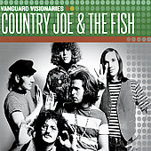 Country Joe & the Fish: Vanguard Visionaries