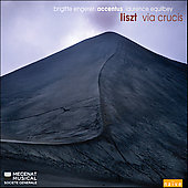 Liszt: Via Crucis / Engerer, Equilbey, Accentus