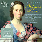 Rossini: La Donna del Lago / Benini, Giannattasio, et al