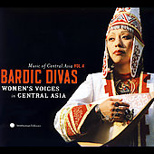 Various Artists: Music Of Central Asia Vol. 4: Bardic Divas: Women's Voices In Central Asia [Digipak]