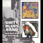 Dirty Blues Band: Dirty Blues Band/Stone Dirt [Remaster] *