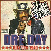 Mac Dre: Dre Day July 5th, 1970 [PA]