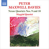 Davies: Naxos Quartets no 9 & 10 / Maggini Quartet