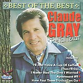 Claude Gray: Best Of The Best *