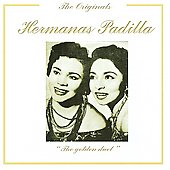 Las Hermanas Padilla: Golden Duet *