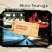 Akiko Tsuruga: Oriental Express