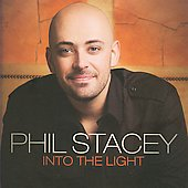 Phil Stacey: Into the Light *