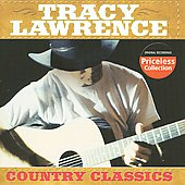 Tracy Lawrence: Country Classics
