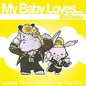 Various Artists: My Baby Loves Madonna