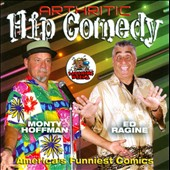 Ed Ragine/Monty Hoffman: Arthritic Hip Comedy