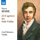 Rode: 24 Caprices For Solo Violin / Pierre Rode