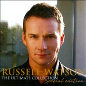 Russell Watson: The Ultimate Collection Special Edition
