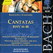 Bach: Cantatas, BWV 46-48