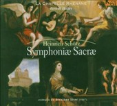 Heinrich Sch&#252;tz: Symphoniae Sacrae