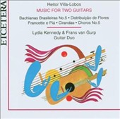 Villa-Lobos: Music for Two Guitars