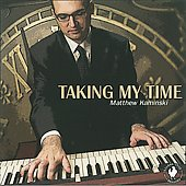 Matthew Kaminski: Taking My Time