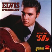 Elvis Presley: Hits of the `50s