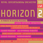 Horizon 2: Tribute To Messiaen