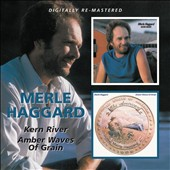 Merle Haggard: Kern River/Amber Waves of Grain