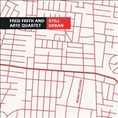 Fred Frith: Still Urban