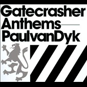 Paul van Dyk: Gatecrasher Anthems 2010 [Digipak]