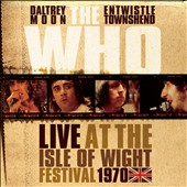The Who: Live at the Isle of Wight Festival [1970]