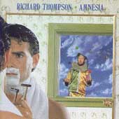 Richard Thompson: Amnesia