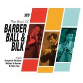 Chris Barber (1~Trombone)/Acker Bilk/Kenny Ball: The Best of Barber Ball & Bilk