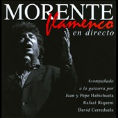 Enrique Morente: Flamenco en Directo