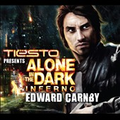 Alone in the Dark/Tiësto: Edward Carnby: Alone In the Dark Inferno [Single] [Digipak]