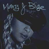 Mary J. Blige: My Life