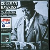 Coleman Hawkins/Red Garland Trio: Swingville/At Ease With Coleman Hawkins
