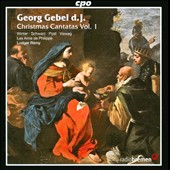Georg Gebel: Christmas Cantatas Vol. 1 / Winter, Schwarz, Post, Vieweg