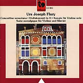 Flury: Concertino Veneziano, Violin Concerto, etc